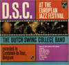 Cover: Dutch Swing College Band - D. S. C. At The European Jazz Festival