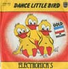 Cover: Electronicas  - Electronicas  / Dance Little Bird / The Marching Tin Soldier