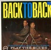 Cover: Duke Ellington - Duke Ellington / Back to Back - Duke Ellington and Johnny Hodges Play The Blues
