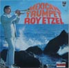 Cover: Roy Etzel - Roy Etzel / Mexican Trumpet