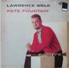 Cover: Pete Fountain - Pete Fountain / Lawrence Welk Presents Pete Fountain