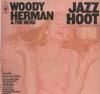 Cover: Woody Herman - Woody Herman / Jazz Hoot - Woody Herman & The Herd
