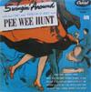 Cover: Pee Wee Hunt - Pee Wee Hunt / Swingin around with that Oh and Twelfth St. Rag  Man Pee Wee Hunt