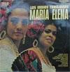 Cover: Los Indios Tabajaras - Los Indios Tabajaras / Maria Elena