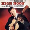 Cover: Jörgen Ingmann - Jörgen Ingmann / High Noon mit Jörgen Ingmaann