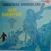Cover: Bert Kaempfert - Bert Kaempfert / Christmas Wonderland