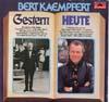 Cover: Bert Kaempfert - Bert Kaempfert / Gestern - Heute