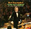 Cover: Bert Kaempfert - Live In London - Selections From the Concert Recorded Live at the Royal Albert Hall (22.4.1974)