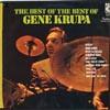 Cover: Gene Krupa - Gene Krupa / The Best Of The Best ofGene Krupa
