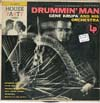 Cover: Gene Krupa - Drummin Man (25 cm) (House Party Series)