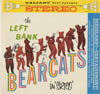 Cover: Left Bank Bearcats - The Left Bank Bearcats in Stereo