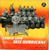 Cover: Lehn, Erwin - The German Jazz Hurricane (25 cm)