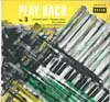 Cover: Jacques Loussier Trio - Jacques Loussier Trio / Play Bach No. 3