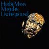 Cover: Herbie Mann - Herbie Mann / Memphis Underground