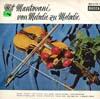 Cover: Mantovani - Mantovani / Mit Mantovani von Melodie zu Melodie