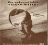 Cover: Glenn Miller & His Orchestra - Glenn Miller & His Orchestra / The Unforgettable Glenn Miller