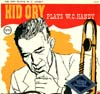 Cover: Kid Ory - Kid Ory / Kid Ory Plays W.C. Handy