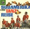 Cover: Hazy Osterwald (Sextett) - Hazy Osterwald (Sextett) / Südamerika Tanz-Reise