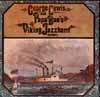 Cover: Papa Bues Viking Jazzband - Papa Bues Viking Jazzband / George Lewis and Papa Bues Viking Jazzband