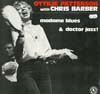 Cover: Chris Barber - Madame Bluesn & Doctor Jazz - Ottilie Patterson with Chris Barber