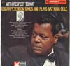 Cover: Oscar Peterson - With Respect To Nat - Oscar Peterson Sings and Plays Nat King Cole