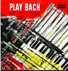 Cover: Jacques Loussier Trio - Jacques Loussier Trio / Play Bach No. 1