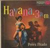 Cover: Perez Prado - Perez Prado / Havana 3 a.m.