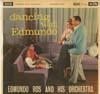 Cover: Edmundo Ros - Edmundo Ros / Dancing With Edmundo