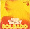 Cover: Daniel Sentacruz Ensemble - Daniel Sentacruz Ensemble / Soleado / Per  Elisa (Beethoven)