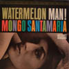 Cover: Santamaria, Mongo - Watermelon Man