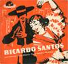 Cover: Ricardo Santos (Werner Müller) - Ricardo Santos (Werner Müller) / Ricardo Santos (EP)