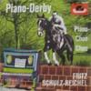 Cover: Fritz Schulz-Reichel - Fritz Schulz-Reichel / Piano-Derby / Piano Choo-Choo