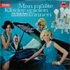 Cover: Fritz Schulz-Reichel - Fritz Schulz-Reichel / Man müßte Klavier spielen können