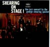 Cover: George Shearing Quintett - Shearing On Stage