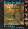 Cover: The Spotnicks - The Spotnicks / Something Like Country