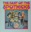 Cover: Spotnicks, The - The Best of The Spotnicks