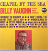 Cover: Billy Vaughn & His Orch. - Chapel By The Sea