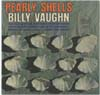 Cover: Billy Vaughn & His Orch. - Billy Vaughn & His Orch. / Pearly Shells