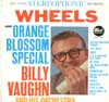 Cover: Billy Vaughn & His Orch. - Billy Vaughn & His Orch. / Orange Blossom Special and Wheels