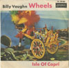 Cover: Billy Vaughn & His Orch. - Billy Vaughn & His Orch. / Wheels / Isle of Capri