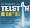 Cover: The Ventures - The Ventures / The Ventures Play Telstar - The Lonely Bull and...