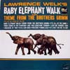Cover: Lawrence Welk - Lawrence Welk / Baby Elephant Walk And Theme From The Brothers Grimm
