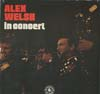 Cover: The Alex Welsh Band - Alex Welsh in Concert (DLP)