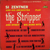 Cover: Si Zentner - Si Zentner / The Stripper and other Big Band Hits