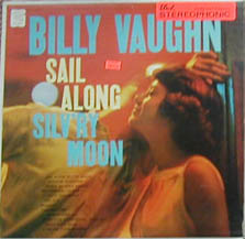 Albumcover Billy Vaughn & His Orch. - Sail Along Silv´ry Moon