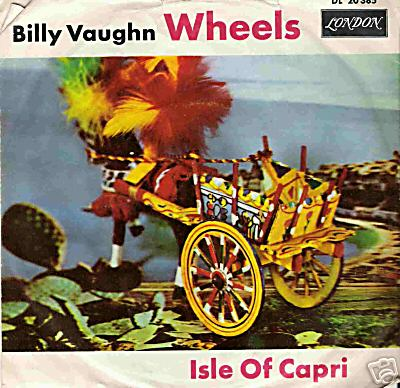 Albumcover Billy Vaughn & His Orch. - Wheels / Isle of Capri