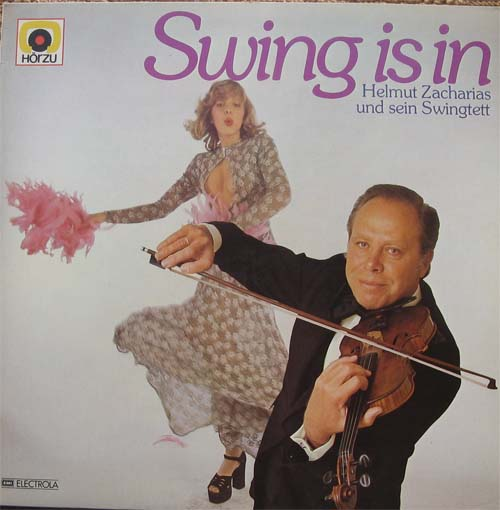 Albumcover Helmut Zacharias - Swing Is In - Helmut Zacharias und sein Swingtett