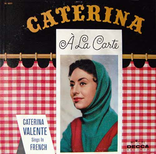Albumcover Caterina Valente - A La Carte - Caterina Valente Sings in French