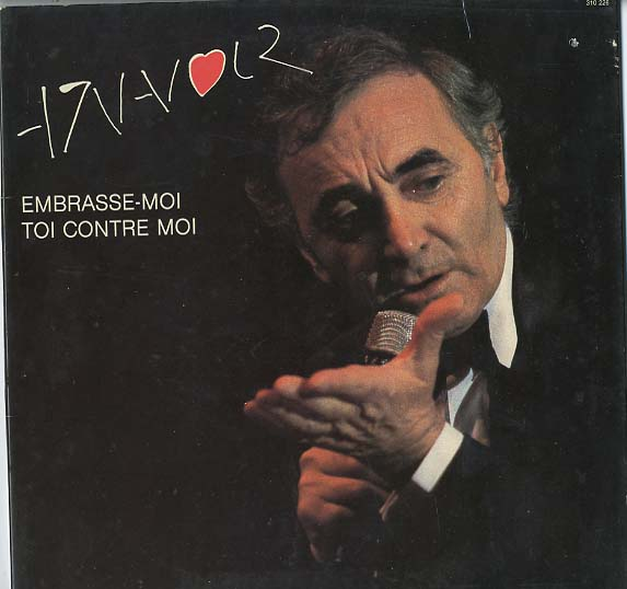 Albumcover Charles Aznavour - Embrasse-moi Toi contre moi
