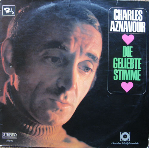Albumcover Charles Aznavour - Die geliebte Stimme (Club Ed.)